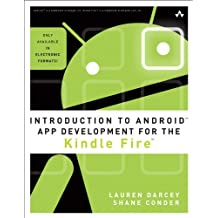 Introduction to Android App Development for the Kindle Fire (Learning)