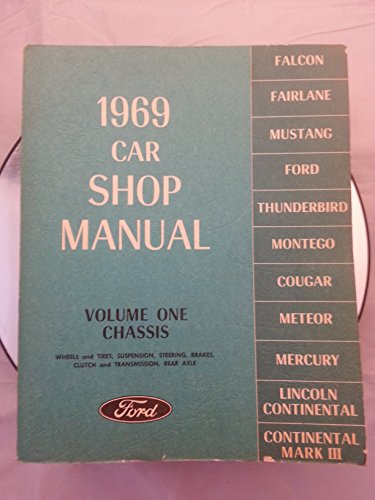 1969 Car Shop Manual 5 Volume Set - Falcon Fairlane Mustang Thunderbird Montego Cougar Meteor Mercury Lincoln Continental & Mark III - Chassis, Electrical, Engine, body, Maintenance, Lubrication ()