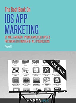 The Best Book on iOS App Marketing by [Amerson, Michael]
