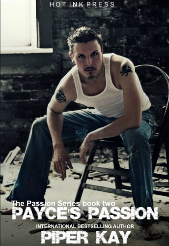 Payce's Passions (The Passion Series Book 2)