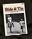 Ride and Tie, Donald T. Jacobs, 0890370990