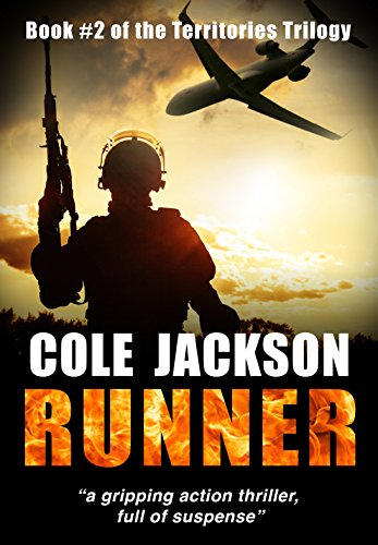 RUNNER: a gripping action thriller full of suspense (The Territories Trilogy Book 2) by [Jackson, Cole]