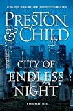 #10: City of Endless Night (Agent Pendergast series)