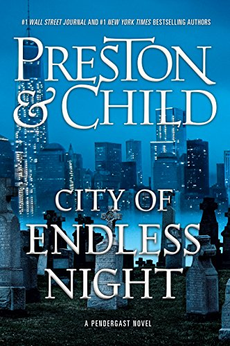 City of Endless Night (Agent Pendergast series) cover
