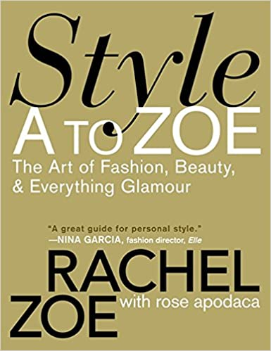 Download gratuito di riviste di ebook Style A to Zoe: The Art of Fashion, Beauty, & Everything Glamour in italiano PDF RTF