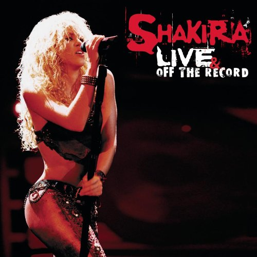 CD : Shakira - Live and Off The Record (CD)