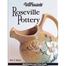 Warman's Roseville Pottery: Identification and Price Guide: Vol i