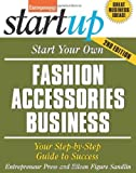 img - for Start Your Own Fashion Accessories Business: Your Step-By-Step Guide to Success (StartUp Series) by Entrepreneur Press (2013-09-17) book / textbook / text book