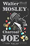 img - for Charcoal Joe: An Easy Rawlins Mystery (Easy Rawlins Mysteries (Hardcover)) book / textbook / text book