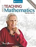 About Teaching Mathematics: A K-8 Resource (4th Edition) by Marilyn Burns (2015-03-25)