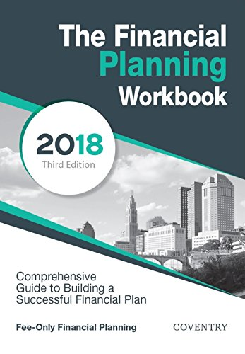 Amazon the financial planning workbook a comprehensive guide the financial planning workbook a comprehensive guide to building a successful financial plan 2018 fandeluxe Image collections