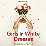 Girls In White Dresses | Jennifer Close