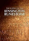 The Puzzle of the Kensington Runestone