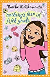 Nothing's Fair in Fifth Grade, Barthe DeClements, 0142413496