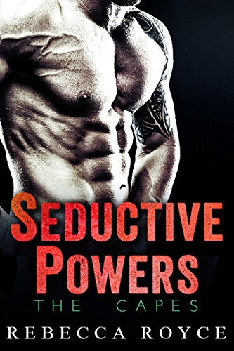 Seductive Powers (The Capes Book 1)