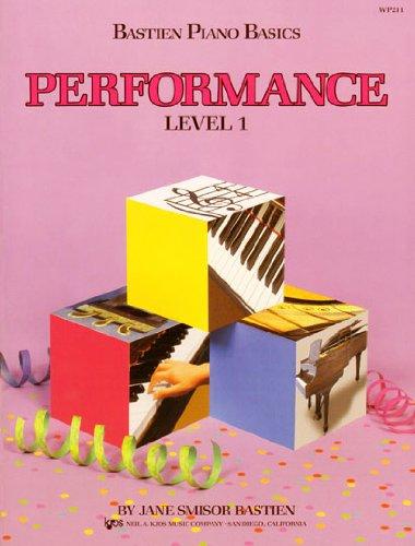WP211 - Bastien Piano Basics - Performance Level 1 ()