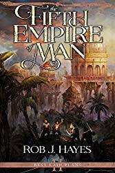 The Fifth Empire of Man (Best Laid Plans)
