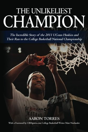 The Unlikeliest Champion: The Incredible Story of the for sale  Delivered anywhere in USA