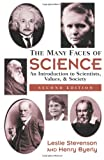 The Many Faces of Science, Henry Byerly and Leslie Stevenson, 0813365511