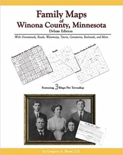 Family Maps of Winona County, Minnesota, Deluxe Edition