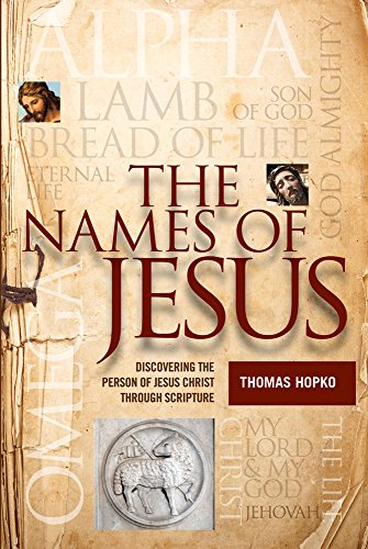 The Names of Jesus: Discovering the Person of Christ through Scripture (Christmas Of Jesus Wreath Names)