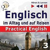 Practical English: Sport und Gesundheit - Niveau A2 bis B1 (Hören & Lernen: Englisch im Alltag und auf Reisen 3) | Dorota Guzik