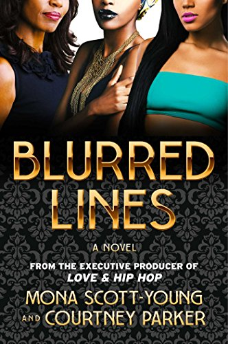 Blurred Lines: A Novel by [Scott-Young, Mona, Parker, Courtney]