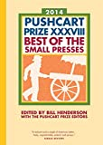 Image of The Pushcart Prize XXXVIII: Best of the Small Presses 2014 Edition (The Pushcart Prize)