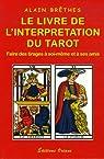 Le livre de l'interprétation du tarot par Brêthes