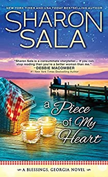 A Piece of My Heart (Blessings, Georgia Book 4) by [Sala, Sharon]