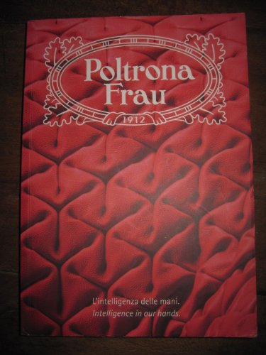 poltrona-frau-intelligence-in-our-hands-100th-anniversary-catalog-catalogue