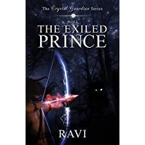 The Exiled Prince The Crystal Guardian Series Book 1