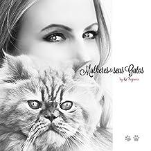 Mulheres & seus Gatos