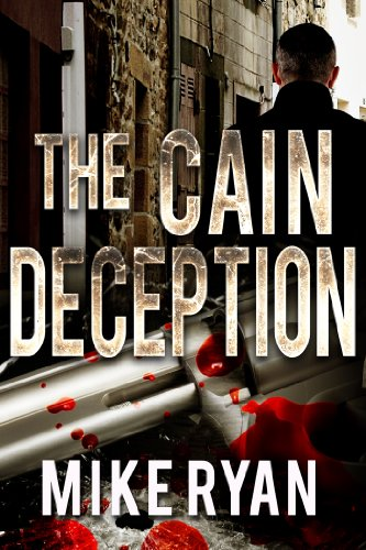 The Cain Deception (The Cain Series Book 2) by [Ryan, Mike]