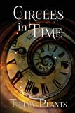 Circles in Time, Trilby Plants, 1479256706