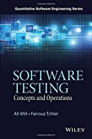 Software Testing: Concepts and Operations Front Cover