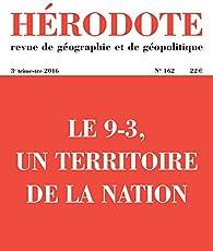 Hérodote, n° 162. Le 9-3, un territoire de la nation par Revue Hérodote