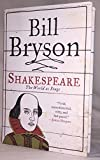 (SHAKESPEARE: THE WORLD AS STAGE ) BY Bryson, Bill (Author) Hardcover Published on (11 , 2007)