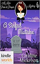 The Miss Fortune Series A Sinful Mistake Kindle Worlds Novella