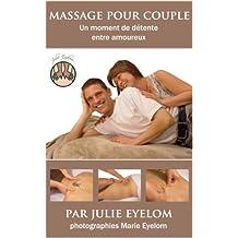 Massage pour couple: Un moment de détente entre amoureux (French Edition)