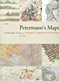 Petermann's Maps : Carto-Bibliography of the Maps in Petermann's Geographische Mitteilungen 1855-1945, Smits, Jan, 9061942497