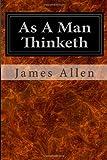 As a Man Thinketh, James Allen, 1497351200