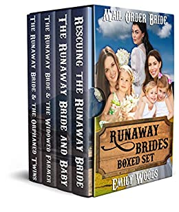 Mail Order Bride: Runaway Brides Boxed Set by [Woods, Emily]