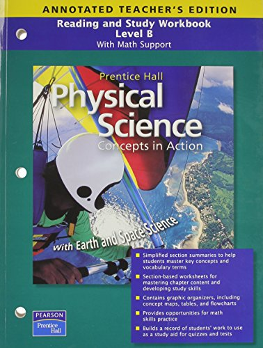 Physical Science: Concepts in Action, Guided Reading and Study Workbook, Teacher's Edition: B