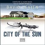 City of the Sun | David Levien