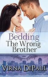 Bedding The Wrong Brother (Bedding the Bachelors, Book 1)