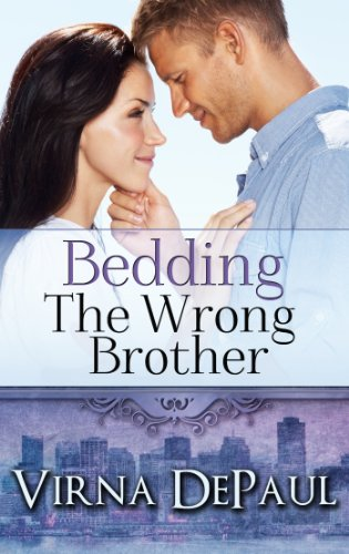 Bedding The Wrong Brother (Bedding the Bachelors Book 1)