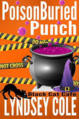 Cafe Knit - PoisonBuried Punch (Black Cat Cafe Cozy Mystery Series Book 6)