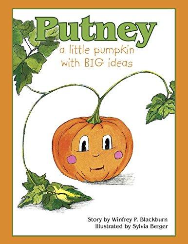Read Online Putney-A little pumpkin with BIG ideas ebook