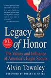 img - for Legacy of Honor: The Values and Influence of America's Eagle Scouts book / textbook / text book